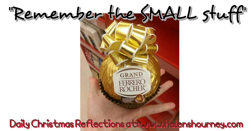 A christmas life reflection reminding us to remember the small things in life