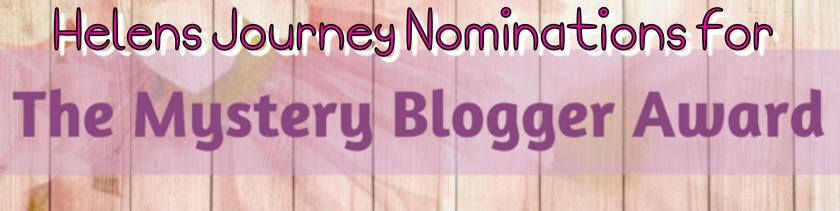 helens journey mystery blogger award nominations