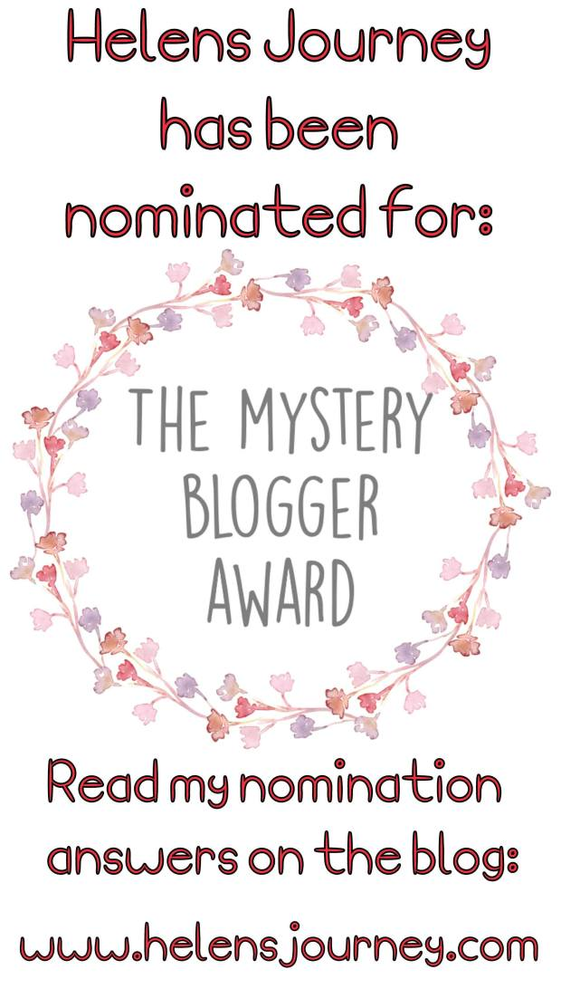 helens journey nominated for the mystery blogger award, award logo and invitation to come and read the interview questions and answers for the award