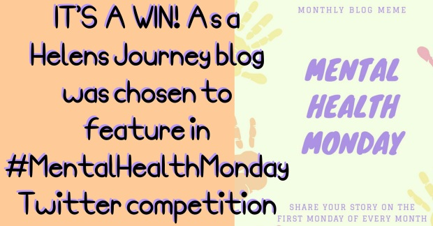 mental health monday win for helens journey blog as feature blog about mental health issues to raise awareness