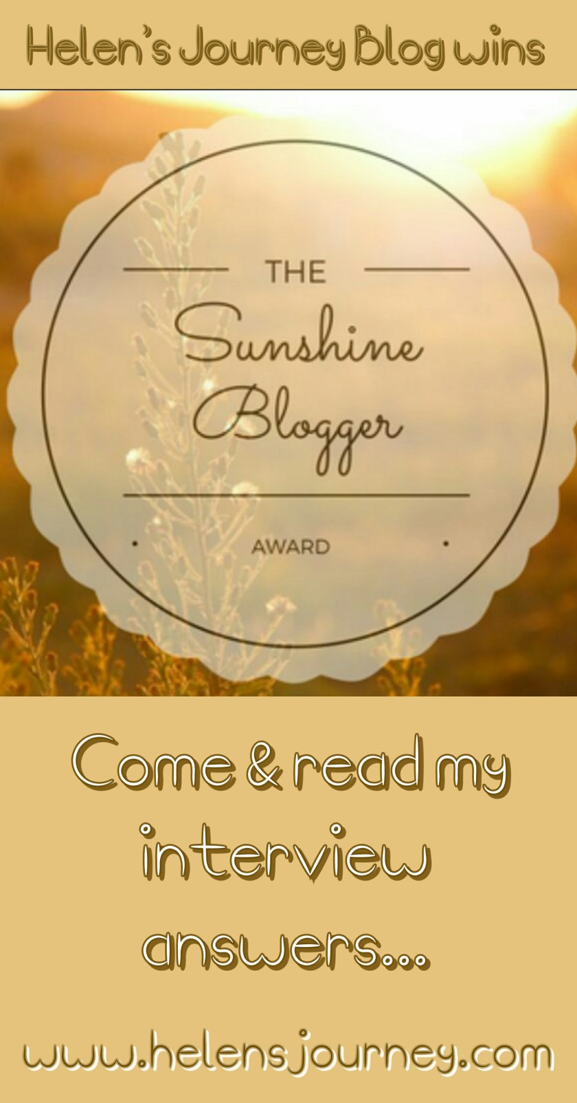 helens journey blog wins sunshine blogger award. Award logo & invite to read interview answers