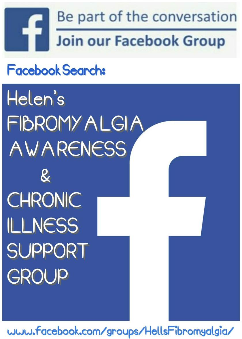 Join in the conversation in our facebook group. search - HELEN'S FIBROMYALGIA AWARENESS & CHRONIC ILLNESS SUPPORT GROUP