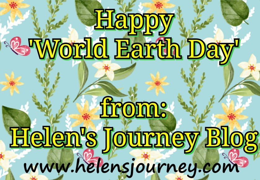 All about 'World Earth Day' and how we can all join in to make a difference by www.helensjourney.com