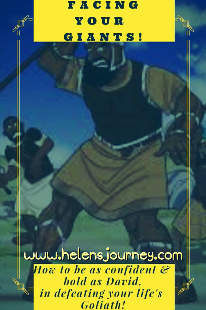 facing your giants blog by www.helensjourney.com how to be confident and bold like David, in defeating life's Goliath