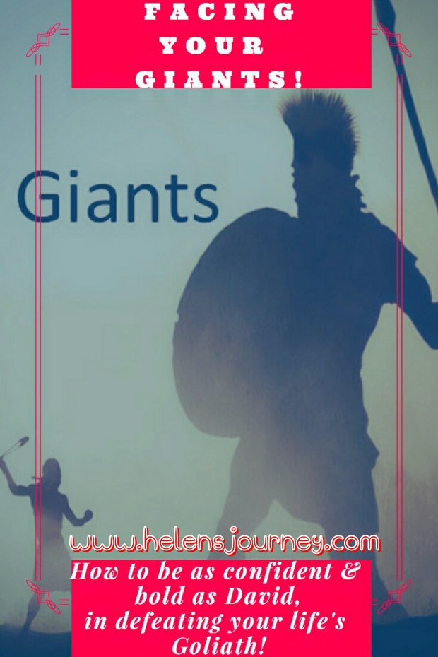 facing your giants. how to be confident and bold like David, in defeating life's Goliath. blog by www.helensjourney.com