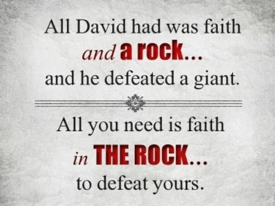 have faith in god the rock to defeat your giants! Lessons from the story of david and goliath in facing your giants in life by helens journey blog www.helensjourney.com