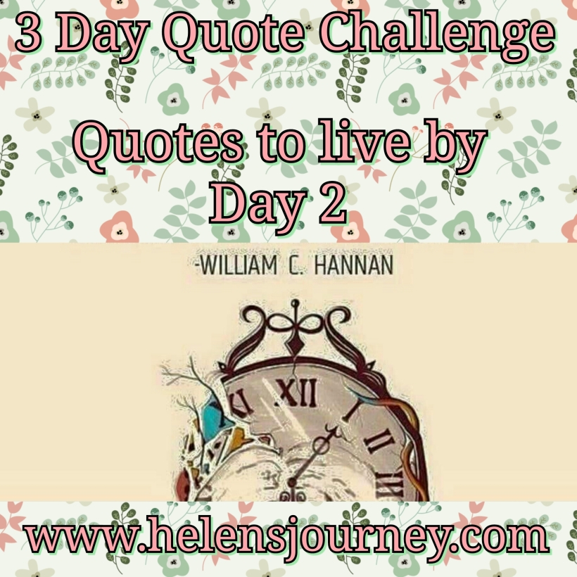 day 2 of the 3 day quote challenge by helen's journey blog www.helenjourney.com