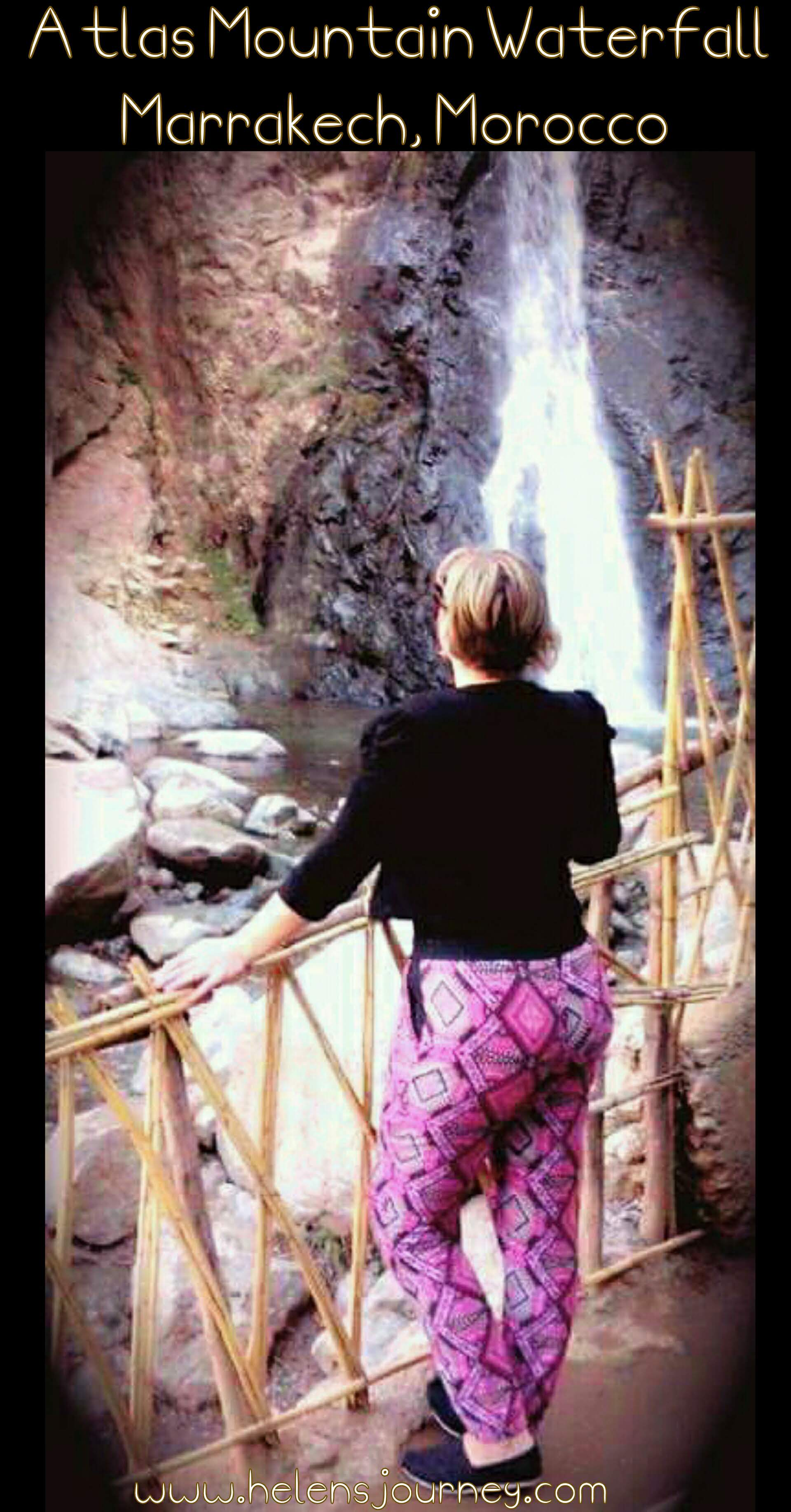 Helen's Journey Blog in atlas mountain waterfall marrakech morocco