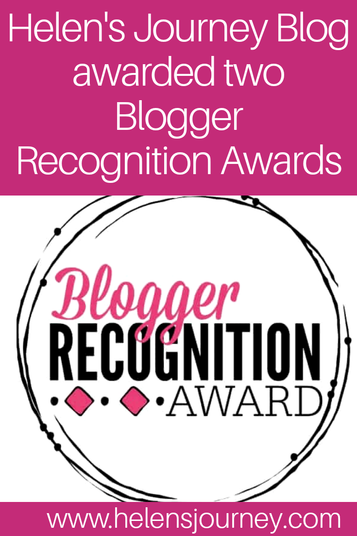 Helen's Journey Bog wins two blogger recognition awards. Read her nomination interview sharing her story of starting her blog and gives advice to other bloggers