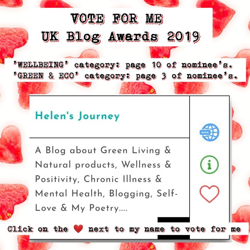 vote for helen's journey blog in the uk blog awards 2019 in category of wellbeing and also in the category of Green and Eco