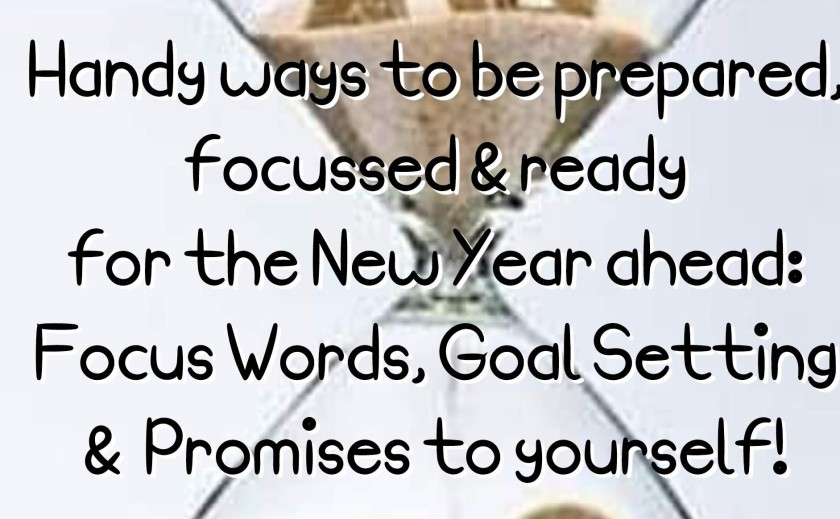 handy ways to get prepared for whats ahead with focus words, goal settings and promisises to yourself by Helen's Journey Blog (2)