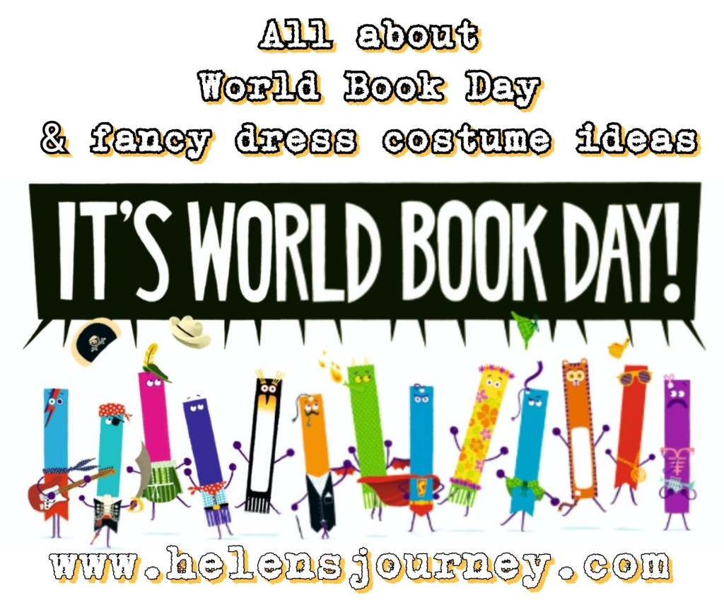 all about world book day and why the UK and Ireland celebrate on a different date to the rest of the world. fancy dress costume ideas for book characters