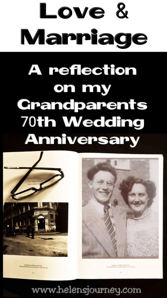 ove and marriage - a life reflection on my grandparents 70th wedding anniversary by www.helensjourney.com