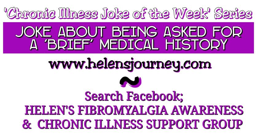 chronic illness joke of the week series joke about being asked for a brief medical history when you have a list of chronic conditions