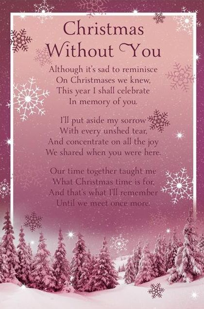 Christmas without you poem for Missing a loved one at Christmas time