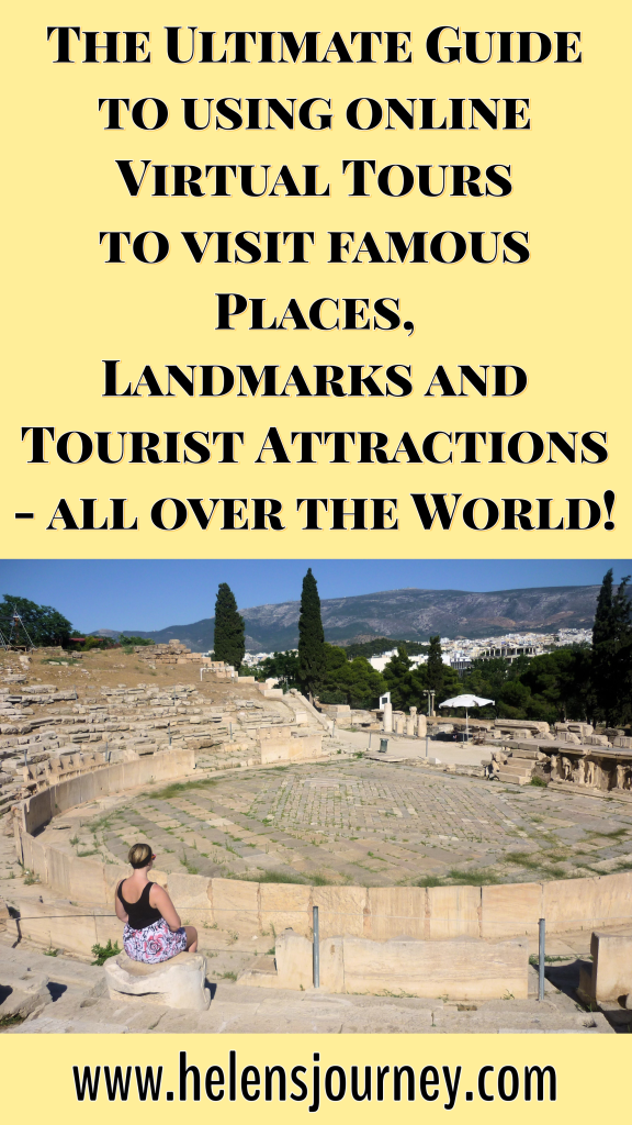 the ultimate guide to using online virtual tours to visit famous places, landmarks and tourist attractions, from all over the world!