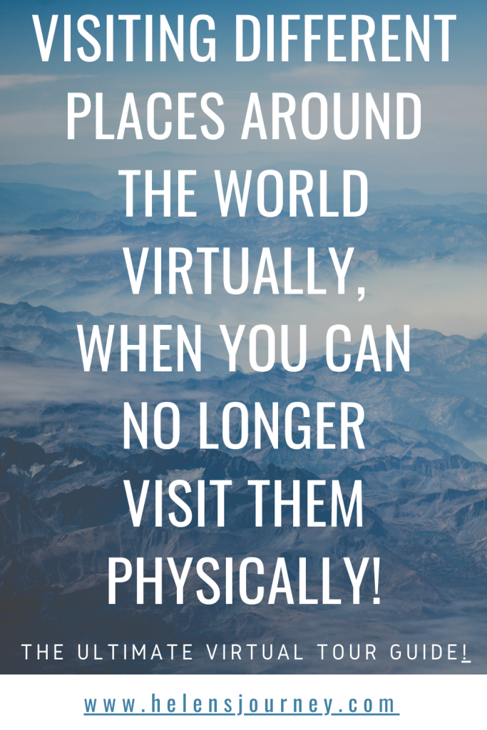 the ultimate virtual tour guide for visiting different places around the world through online virtual tours
